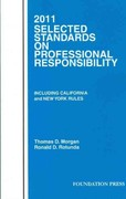 Selected Standards on Professional Responsibility 2011 0 9781599418377 1599418371