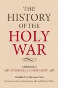The History of the Holy War 0 9781843836629 1843836629