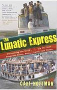 The Lunatic Express 1st Edition 9780767929813 0767929810