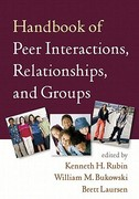 Handbook of Peer Interactions, Relationships, and Groups 1st Edition 9781609182229 1609182227