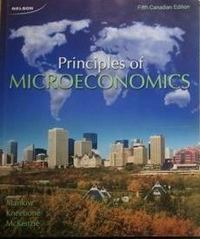 Principles of Microeconomics 5th edition 9780176502416 0176502416