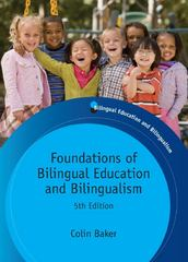 Foundations of Bilingual Education and Bilingualism 5th Edition 9781847693556 1847693555