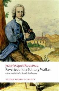 Reveries of the Solitary Walker 1st Edition 9780199563272 0199563276