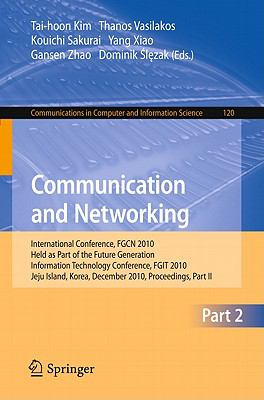 Communication and Networking 1st edition 9783642176036 3642176038