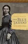 The Blue Tattoo 1st Edition 9780803235175 0803235178