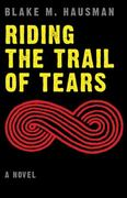Riding the Trail of Tears 1st Edition 9780803239265 0803239262