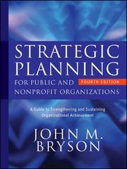 Strategic Planning for Public and Nonprofit Organizations 4th Edition 9780470392515 0470392517