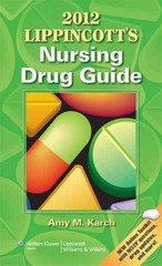 2012 Lippincott's Nursing Drug Guide 1st edition 9781609136215 1609136217
