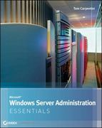 Microsoft Windows Server Administration Essentials 1st Edition 9781118148716 1118148711