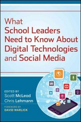 What School Leaders Need to Know About Digital Technologies and Social Media 1st Edition 9781118022245 1118022246