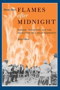 Flames after Midnight 2nd Edition 9780292726338 0292726333