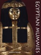 Egyptian Mummies 1st Edition 9780292725867 0292725868
