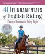 40 Fundamentals of English Riding 1st Edition 9781603427890 1603427899