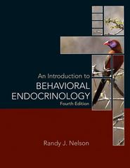 An Introduction to Behavioral Endocrinology 4th Edition 9780878936205 0878936203