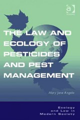 The Law and Ecology of Pesticides and Pest Management 1st Edition 9781317026174 1317026179