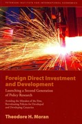 Foreign Direct Investment and Development 1st Edition 9780881326000 0881326003
