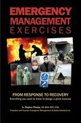 Emergency Management Exercises 1st Edition 9780983114307 0983114307