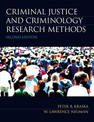 Criminal Justice and Criminology Research Methods 2nd edition 9780135120088 013512008X