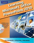 Learning Microsoft Office PowerPoint 2010, Student Edition 1st edition 9780135112090 0135112095
