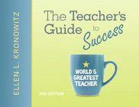 The Teacher's Guide to Success 2nd Edition 9780137050741 0137050747