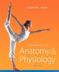Fundamentals of Anatomy & Physiology 9th Edition 9780321709332 0321709330