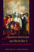 Japanese Americans and World War II 4th Edition 9780882952796 088295279X