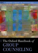 The Oxford Handbook of Group Counseling 1st Edition 9780195394450 0195394453