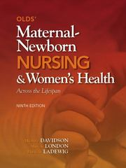 Olds' Maternal-Newborn Nursing & Women's Health Across the Lifespan 9th edition 9780132109079 0132109077