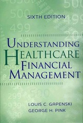 Understanding Healthcare Financial Management 6th Edition 9781567933628 1567933629