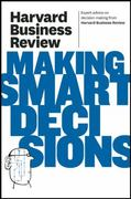 Harvard Business Review on Making Smart Decisions 1st Edition 9781422172391 1422172392
