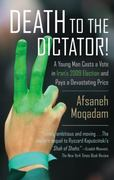 Death to the Dictator! 1st Edition 9780374532956 0374532958