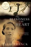 The Blindness of the Heart 1st Edition 9780802145499 0802145493