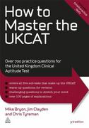 How to Master the UKCAT 3rd edition 9780749463373 0749463376