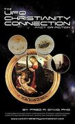 The UFO-Christianity Connection 0 9781450265614 1450265618