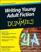 Writing Young Adult Fiction For Dummies 1st edition 9780470949542 0470949546