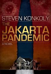 The Jakarta Pandemic 1st Edition 9781456309503 1456309501