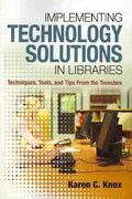 Implementing Technology Solutions in Libraries 0 9781573879033 1573879037