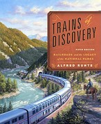 Trains of Discovery 5th edition 9781570984419 1570984417