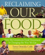 Reclaiming Our Food 1st Edition 9781603427999 1603427996