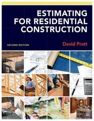 Estimating for Residential Construction 2nd Edition 9781133715436 1133715435