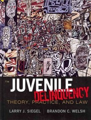 Juvenile Delinquency 11th edition 9781111346898 1111346895