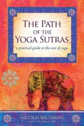 The Path of the Yoga Sutras 1st Edition 9781604074291 1604074299