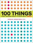 100 Things Every Designer Needs to Know About People 1st Edition 9780321767530 0321767535