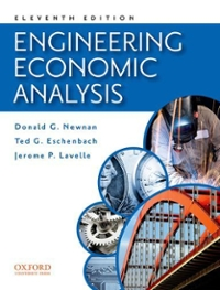 Engineering Economic Analysis 11th Edition 9780199778126 0199778124