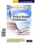 Policy-Based Profession, The: An Introduction to Social Welfare Policy Analysis for Social Workers, Books a la Carte Edition 5th edition 9780205842544 0205842542