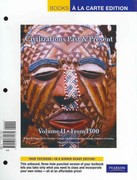 Civilizations Past & Present, Volume 2, Books a la Carte Edition 12th edition 9780205771660 0205771661