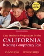 Case Studies in Preparation for the California Reading Competency Test 4th Edition 9780132599948 0132599945