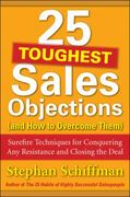 25 Toughest Sales Objections-and How to Overcome Them 1st Edition 9780071767378 0071767371