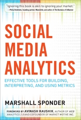 Social Media Analytics: Effective Tools for Building, Interpreting, and Using Metrics 1st Edition 9780071768627 0071768629