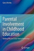 Parental Involvement in Childhood Education 1st Edition 9781441983787 1441983783